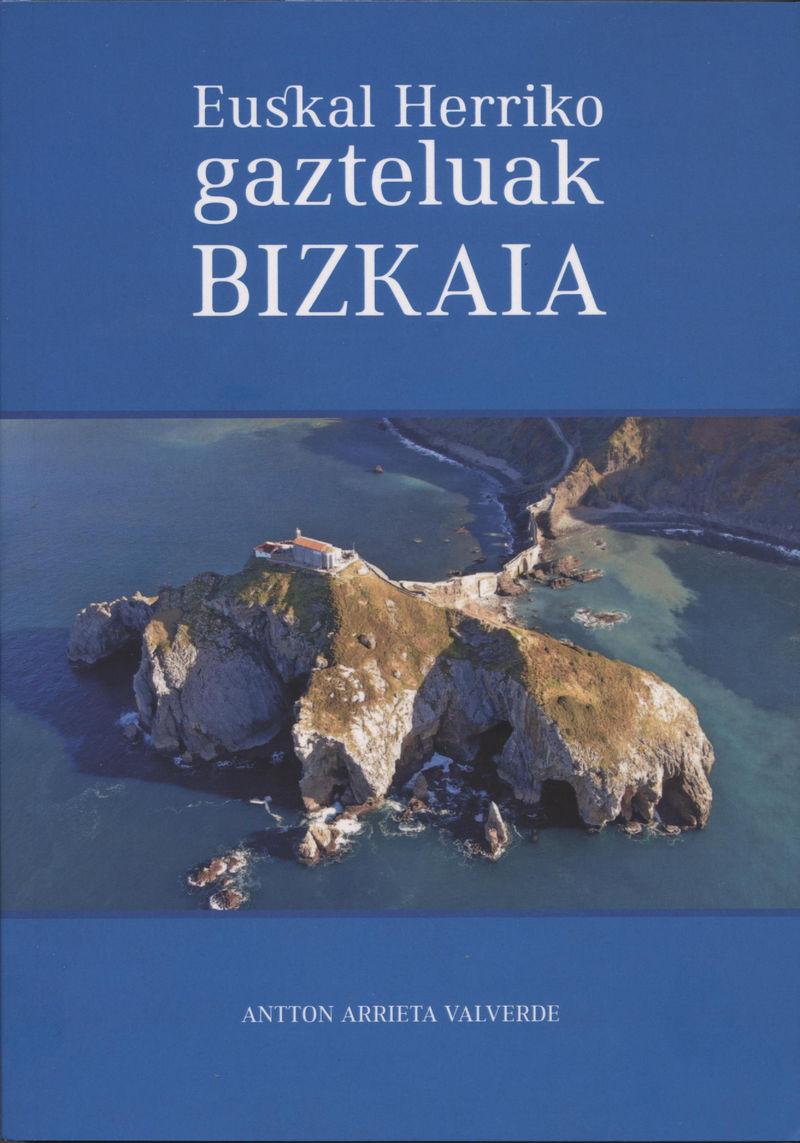EUSKAL HERRIKO GAZTELUAK - BIZKAIA