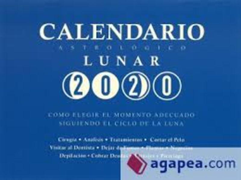 Calendario Astrologico Lunar 2020 - Maria Jose Serrano Zano