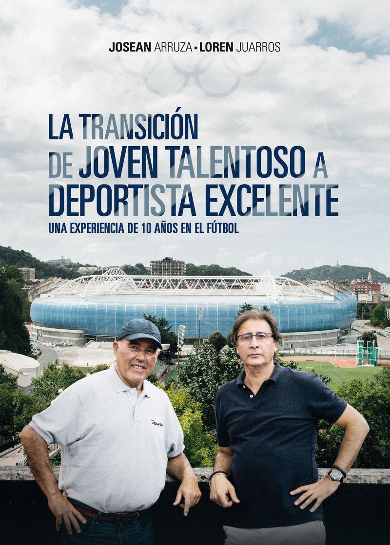 TRANSICION DE JOVEN TALENTOSO A DEPORTISTA EXCELENTE, LA - UNA EXPERIENCIA DE 10 AÑOS EN EL FUTBOL