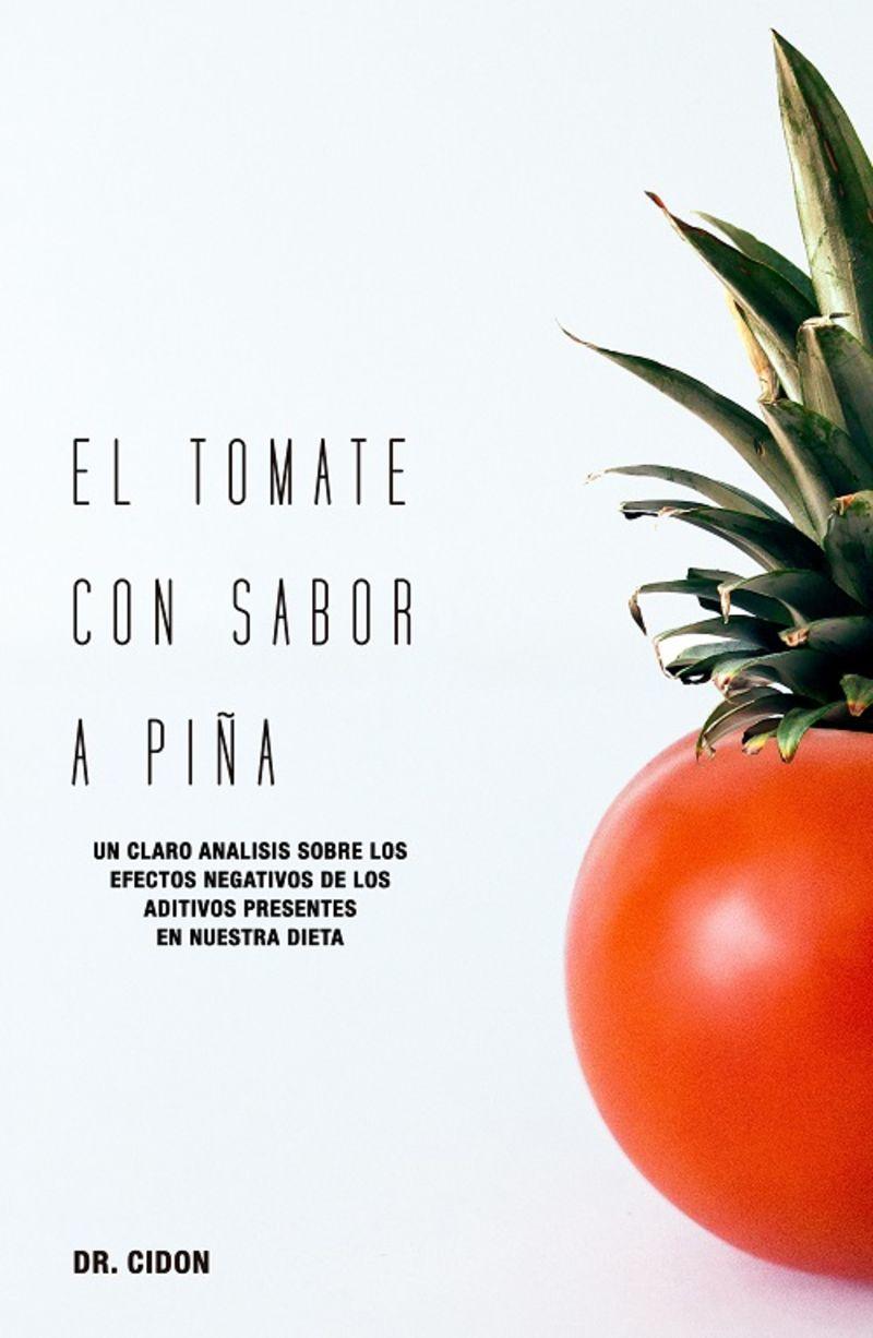 TOMATE CON SABOR A PIÑA, EL