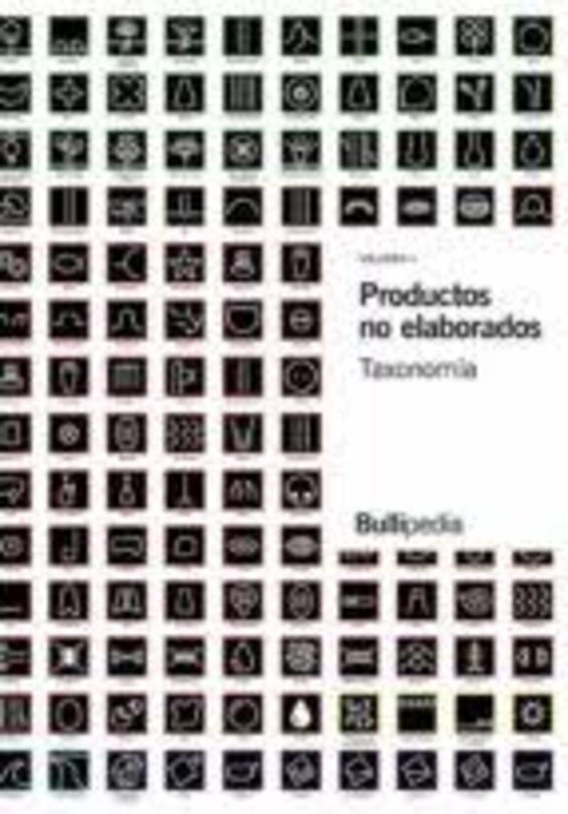 PRODUCTOS NO ELABORADOS - TAXONOMIA