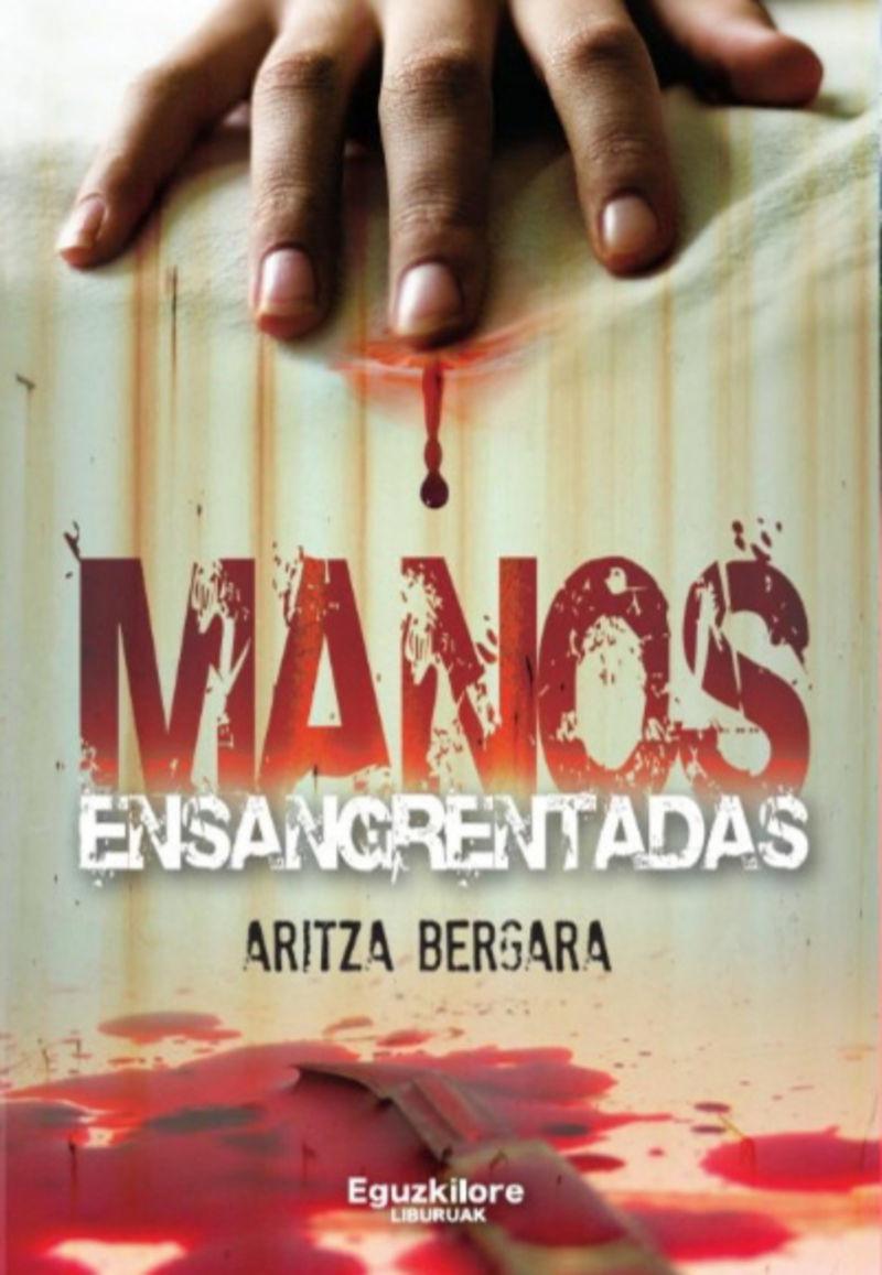 Manos Ensangrentadas - Aritza Bergara