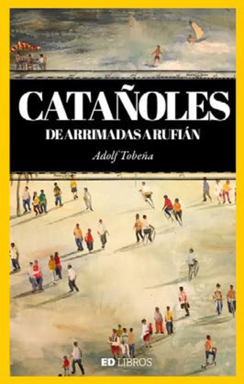 CATAÑOLES - DE ARRIMADES A RUFIAN