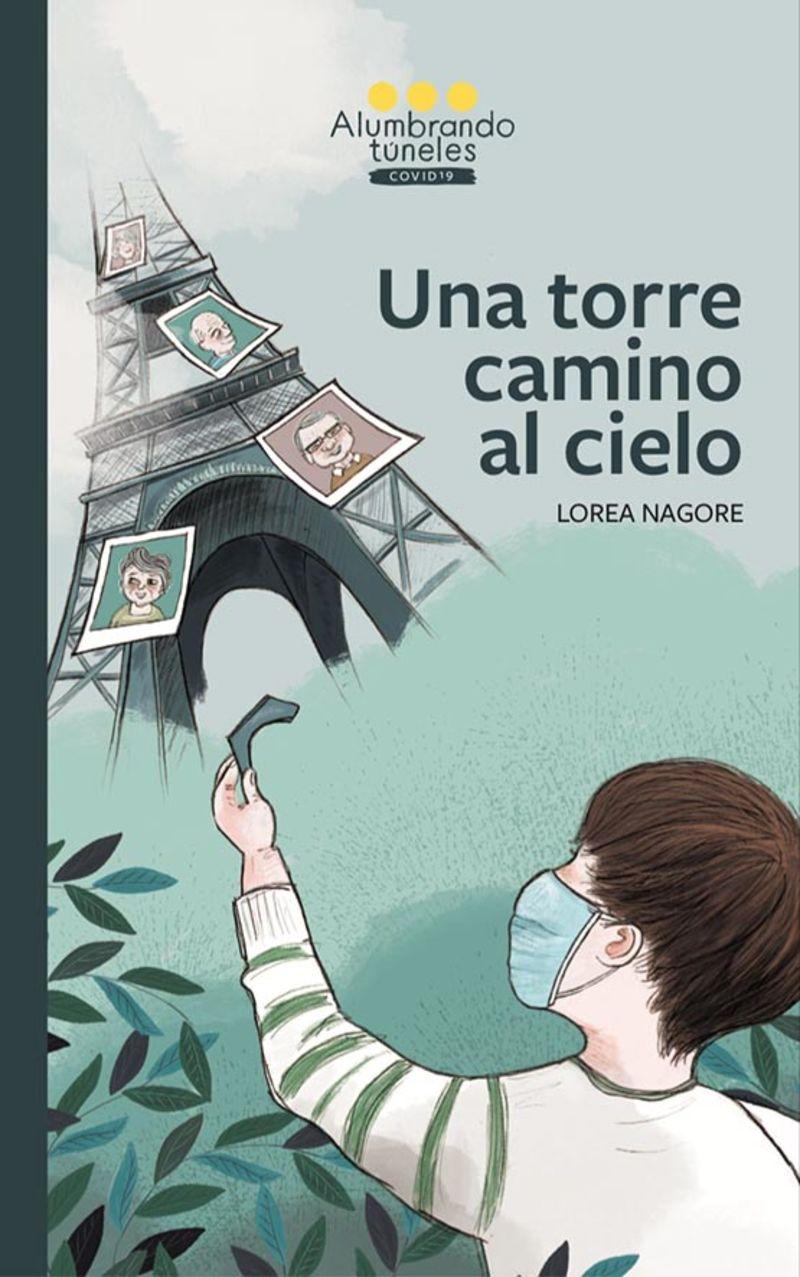 Una torre en el camino al cielo - Lorea Nagore Iriarte