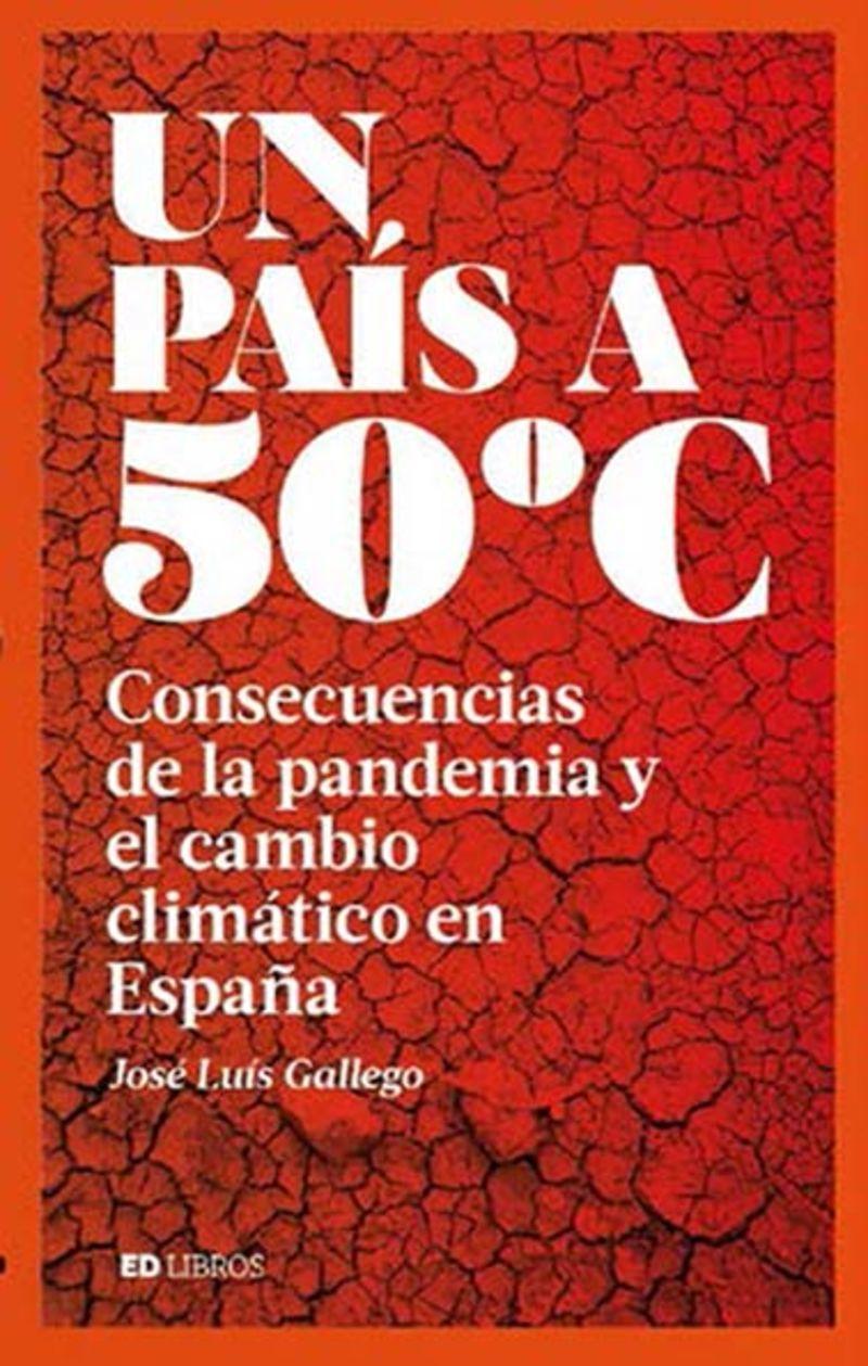 PAIS A 50º C, UN