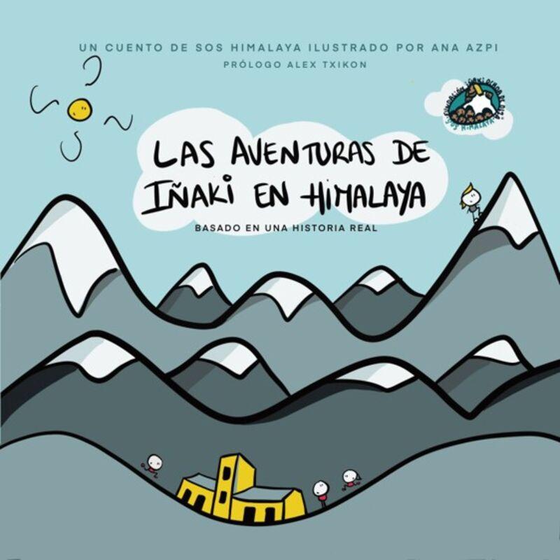 AVENTURAS DE IÑAKI EN EL HIMALAYA, LAS