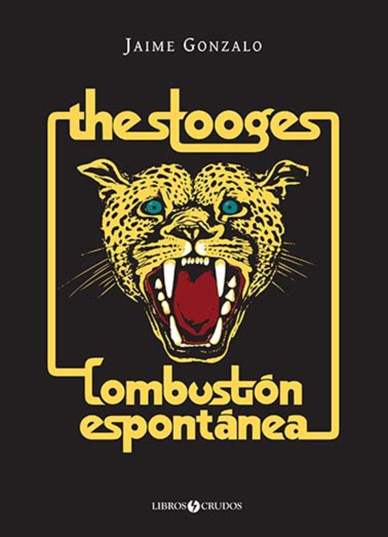STOOGES, THE: COMBUSTION ESPONTANEA