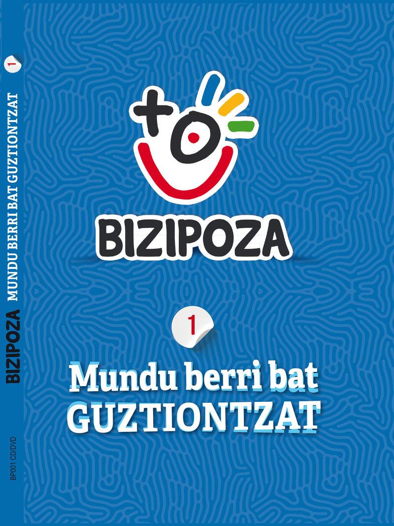 BIZIPOZA 1 (+CD-DVD) - MUNDU BERRI BAT GUZTIONTZAT