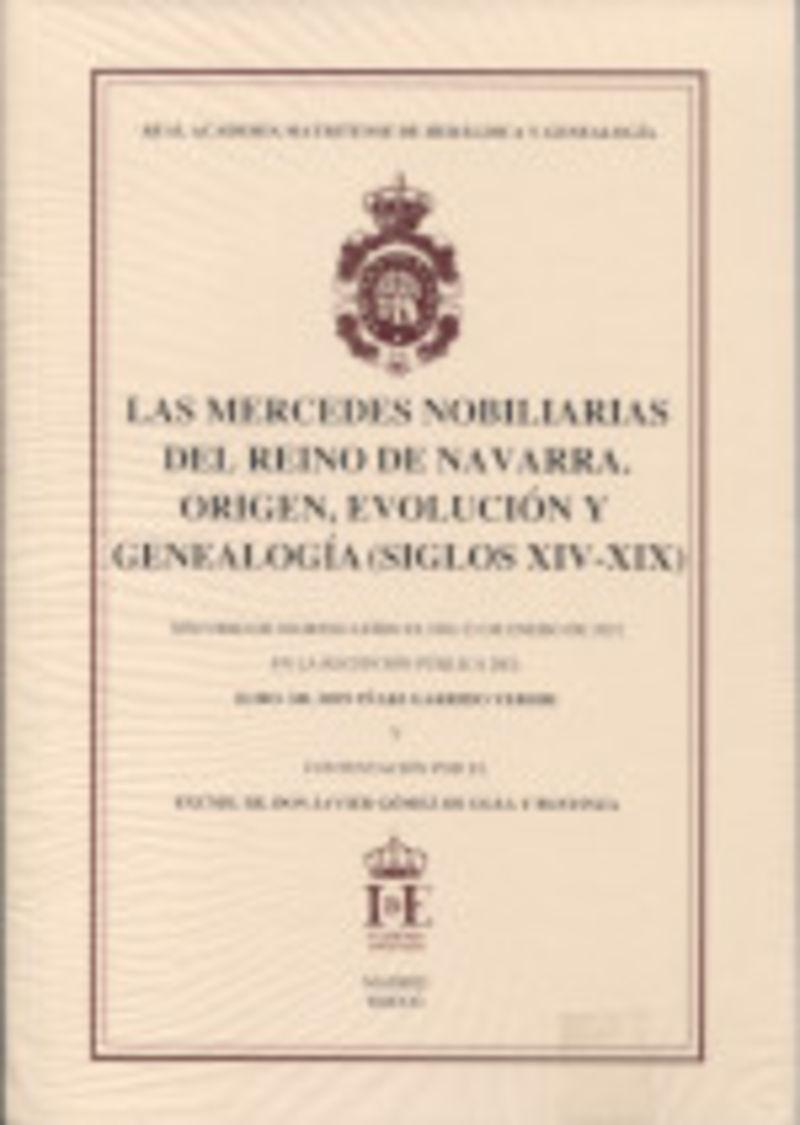 MERCEDES NOBILIARIAS DEL REINO DE NAVARRA, LAS - ORIGEN, EVOLUCION Y GENEALOGIA (SIGLOS XIV-XIX)