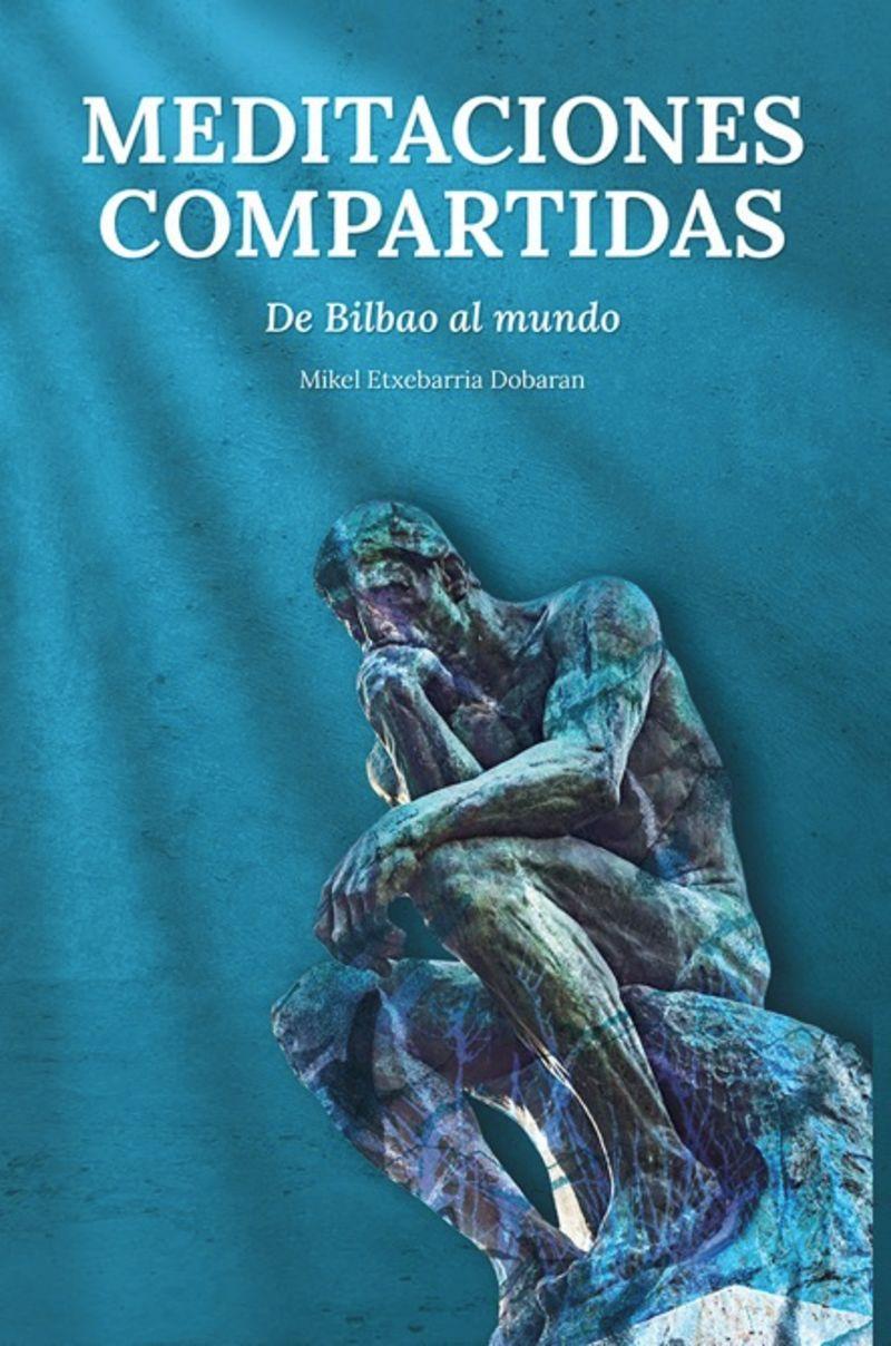 MEDITACIONES COMPARTIDAS - DE BILBAO AL MUNDO