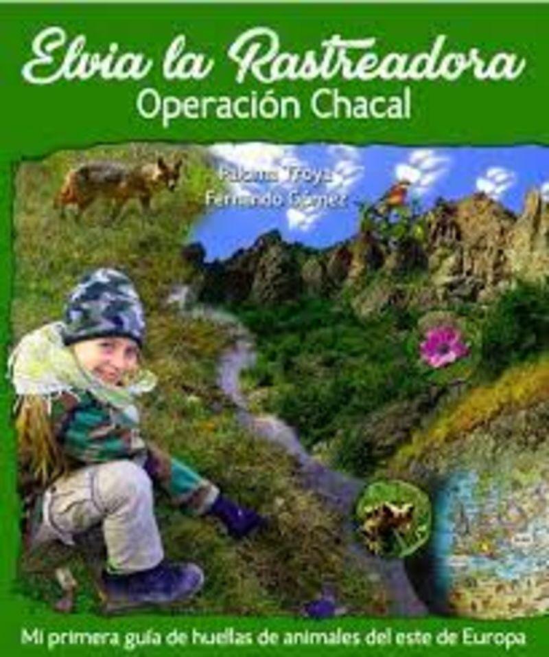 ELVIA LA RASTREADORA - OPERACION CHACAL