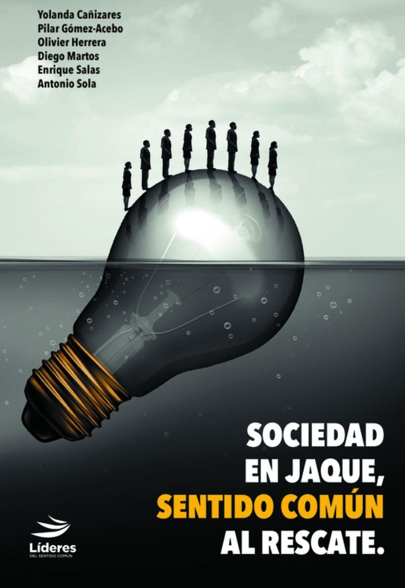 SOCIEDAD EN JAQUE, SENTIDO COMUN AL RESCATE