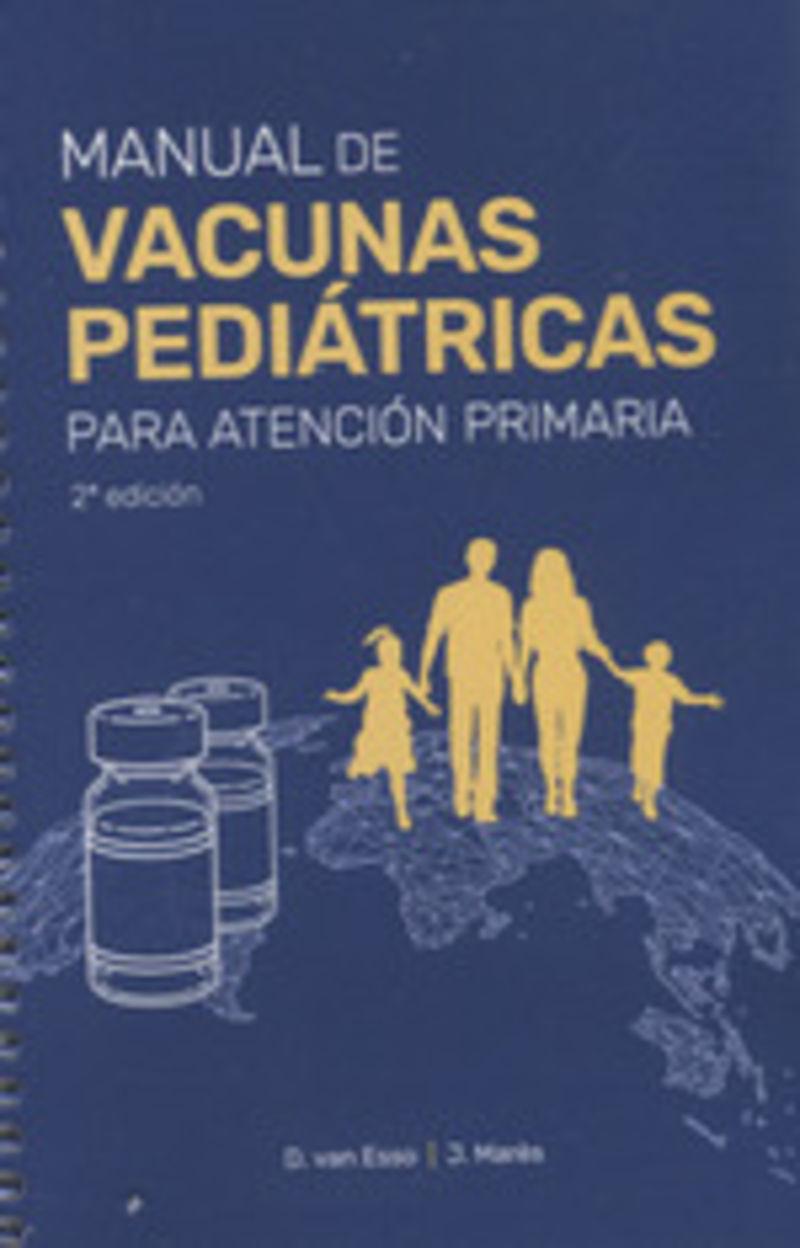 (2 ED) MANUAL DE VACUNAS PEDIATRICAS PARA ATENCION PRIMARIA