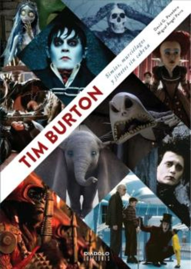 TIM BURTON - SIMIOS, MURCIELAGOS Y JINETES SIN CABEZA