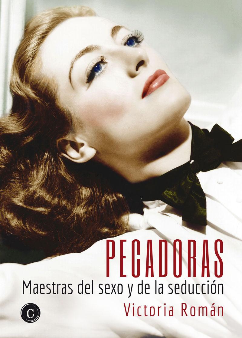 PECADORAS - MAESTRAS DEL SEXO Y DE LA SEDUCCION