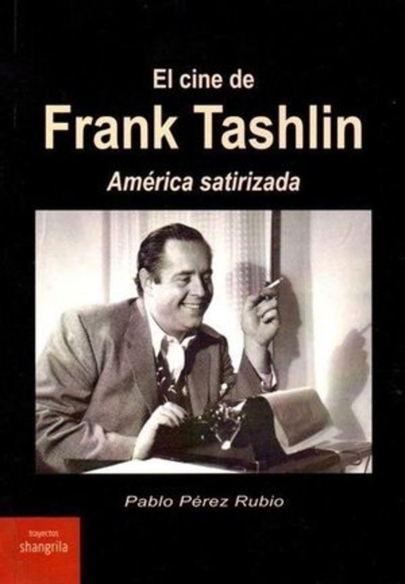CINE DE FRANK TASHLIN, EL - AMERICA SATIRIZADA