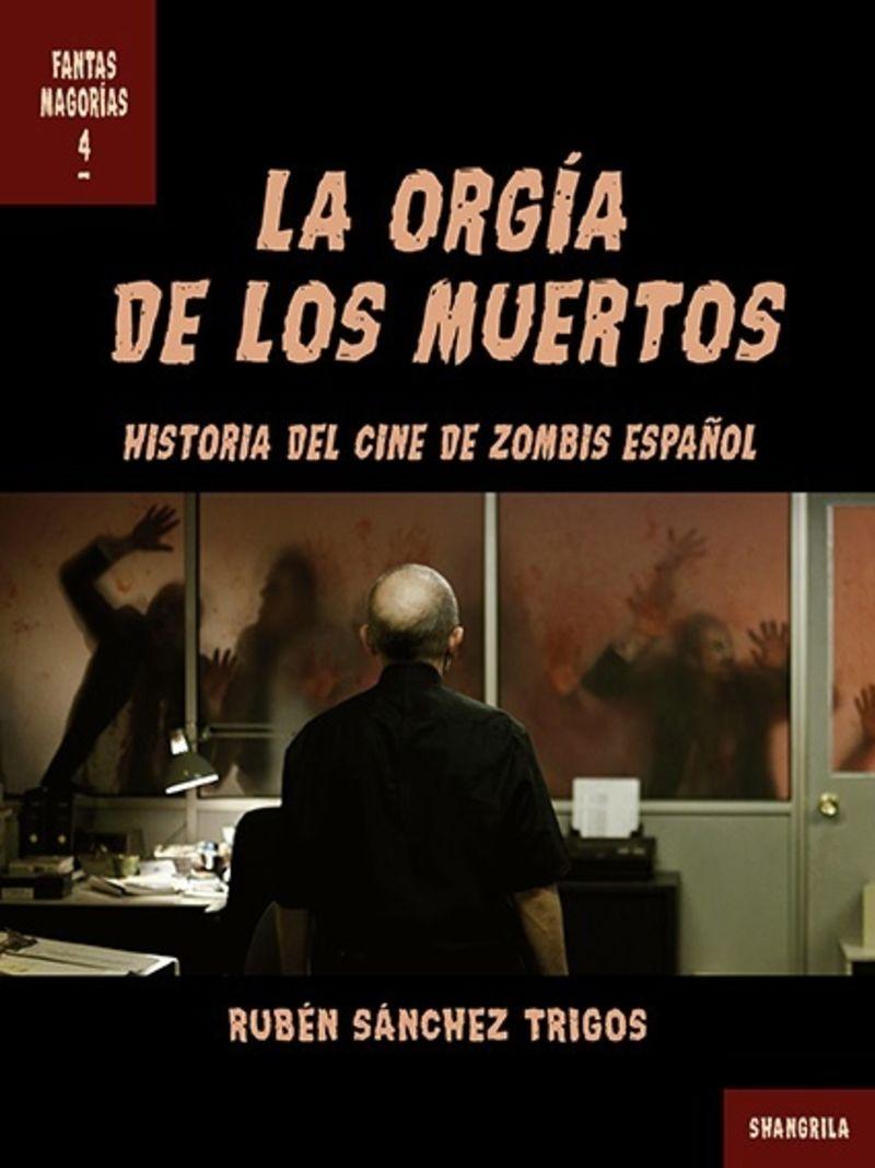 ORGIA DE LOS MUERTOS, LA - HISTORIA DEL CINE DE ZOMBIS ESPAÑOL