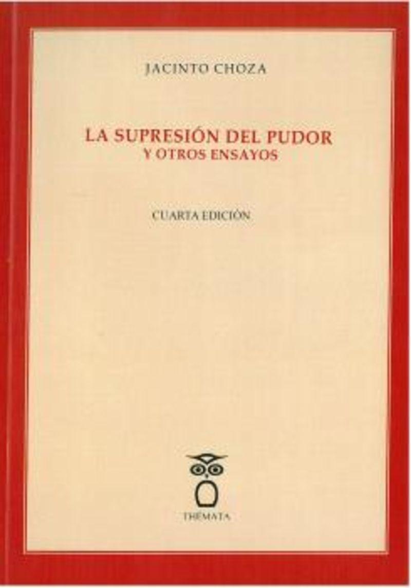 SUPRESION DEL PUDOR Y OTROS ENSAYOS, LA