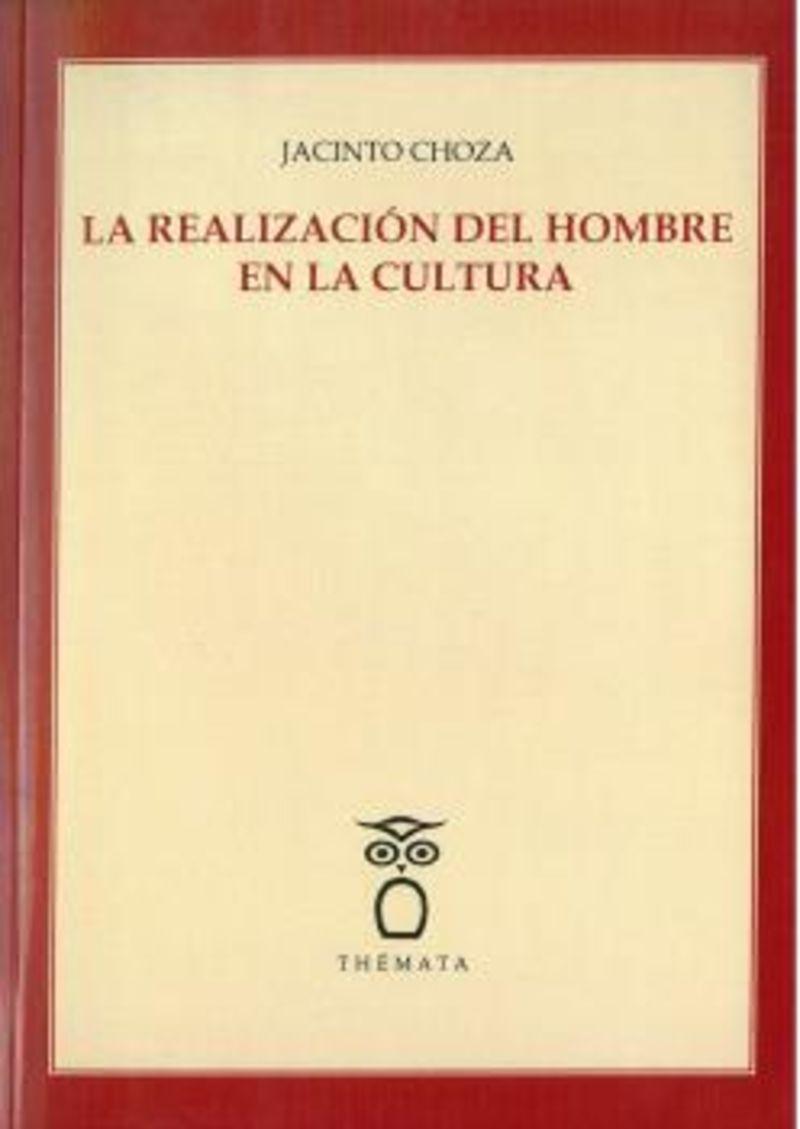 REALIZACION DEL HOMBRE EN LA CULTURA, LA