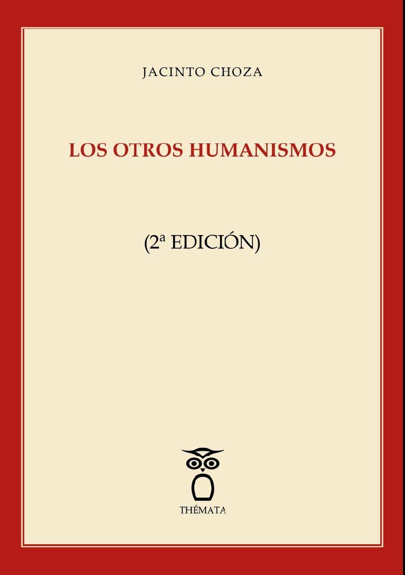 (2 ED) LOS OTROS HUMANISMOS