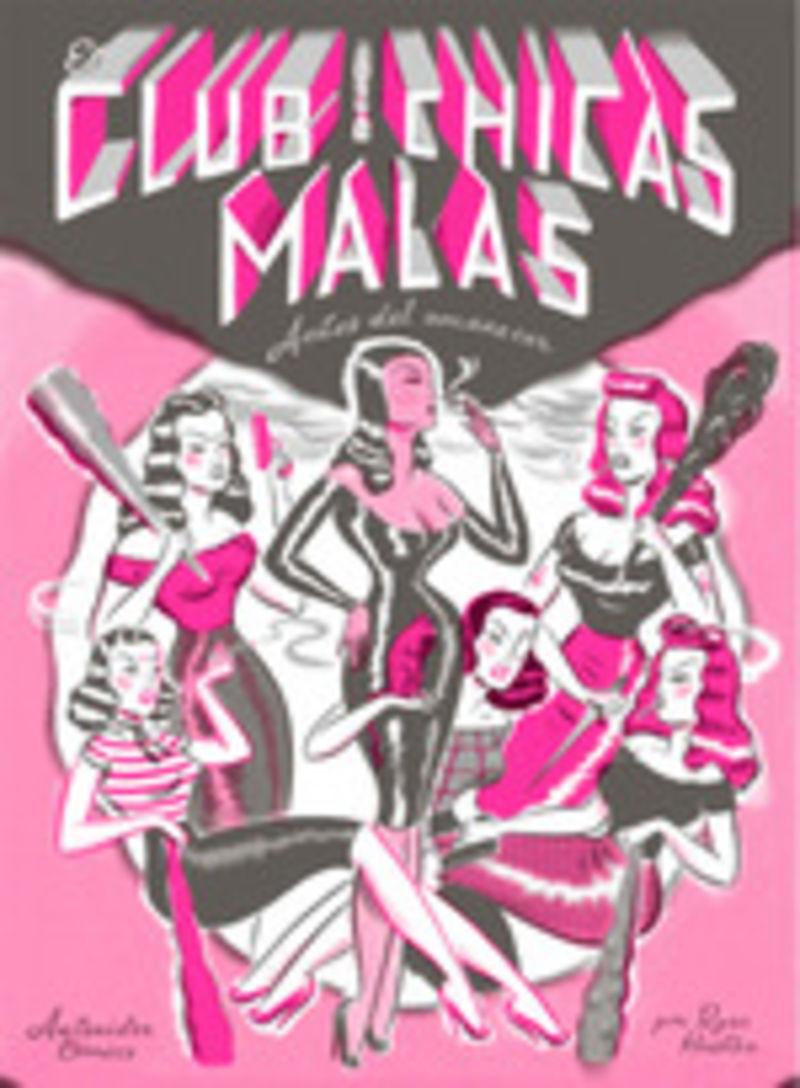 CLUB DE LAS CHICAS MALAS, EL - ANTES DEL AMANECER