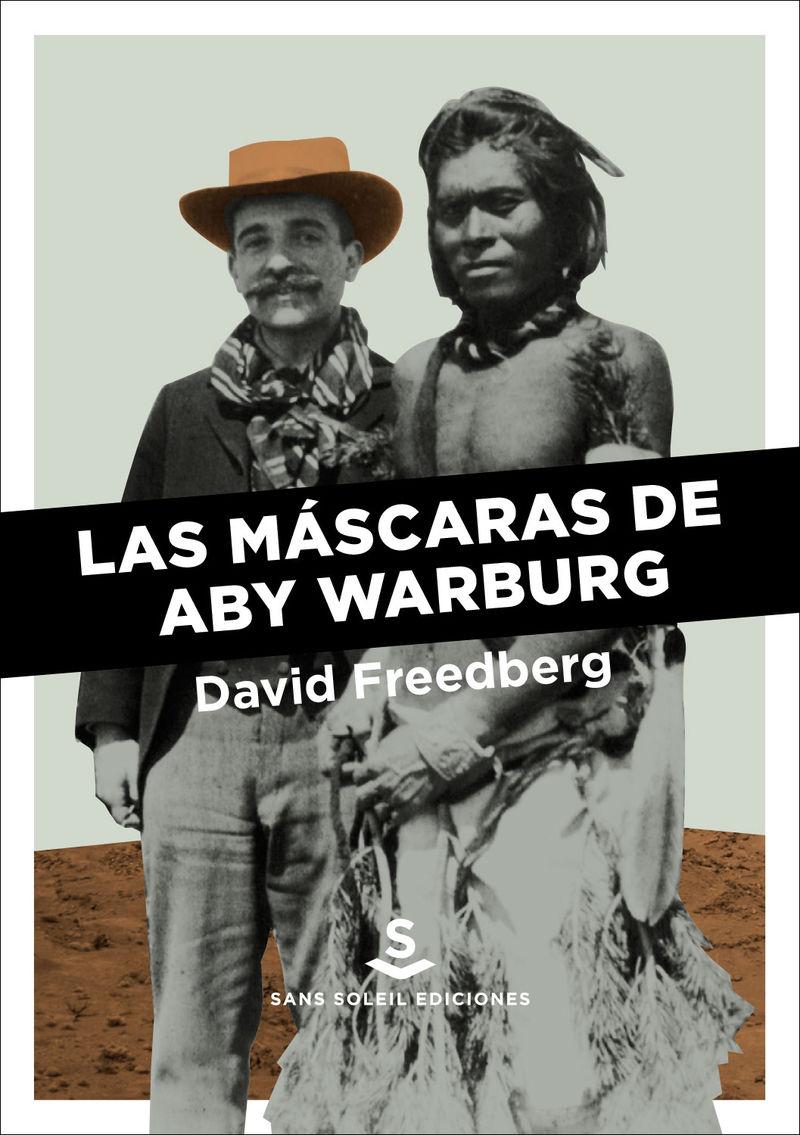 MASCARAS DE ABY WARBURG, LAS