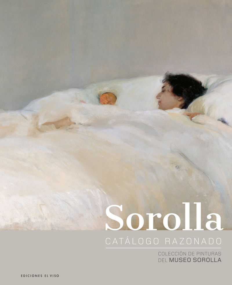 SOROLLA CATALOGUE RAISONNE - PAINTING COLLECTION OF THE MUSEO SOROLLA