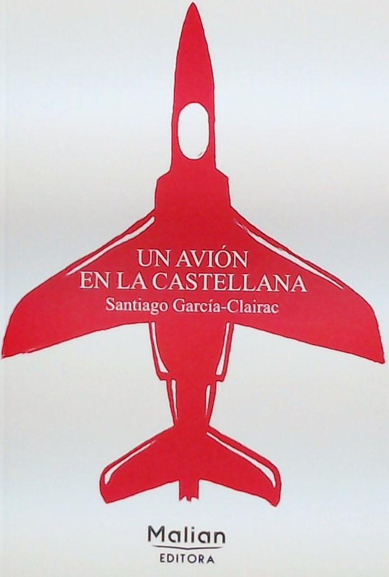 Un avion en la castellana - Santiago Garci-Clairac