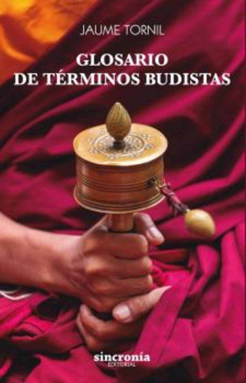 GLOSARIO DE TERMINOS BUDISTAS