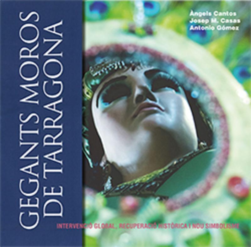 GEGANTS MOROS DE TARRAGONA