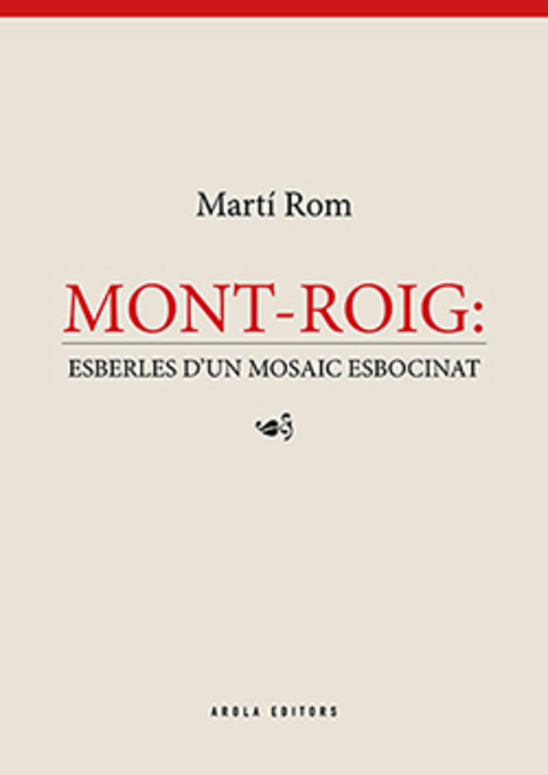 MONT-ROIG - ESBERLES D'UN MOSAIC ESBOCINAT