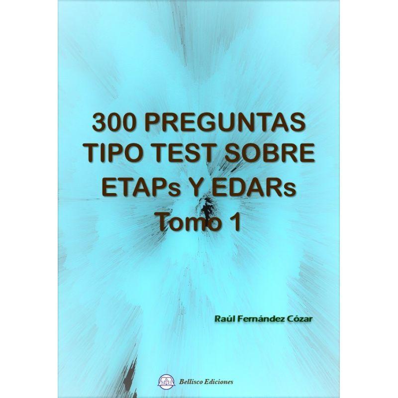 300 Preguntas Tipo Test Sobre Etaps Y Edars 1 - Raul Fernandez Cozar