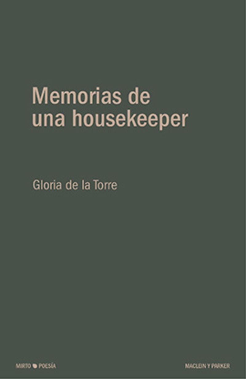 Memorias De Una Housekeeper - Gloria De La Torre