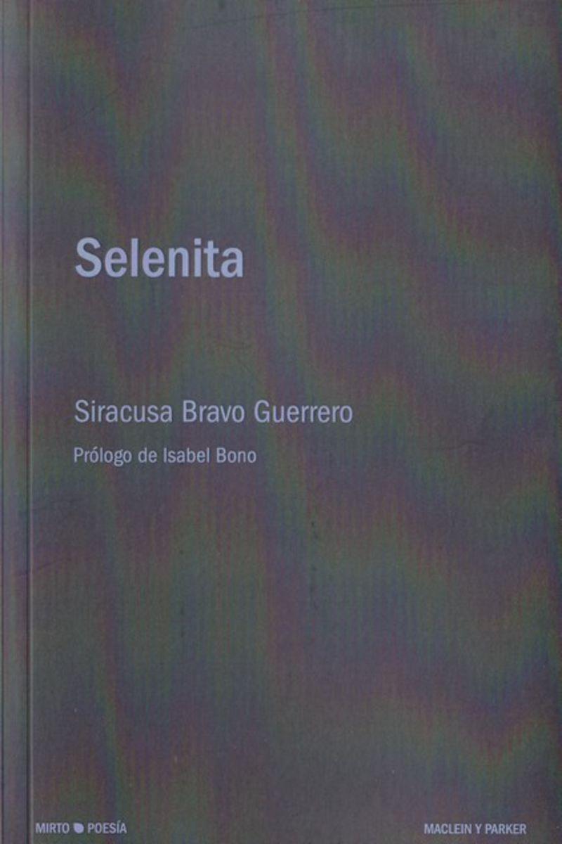 Selenita - Siracusa Bravo Guerrero