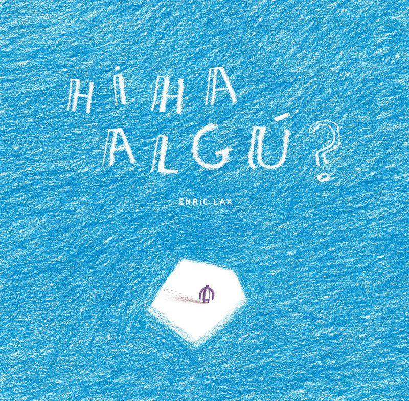 Hi Ha Algu? - Enric Lax Sule