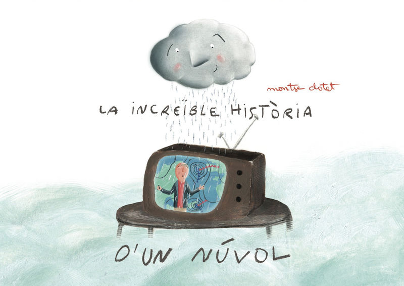 INCREIBLE HISTORIA D'UN NUVOL, LA