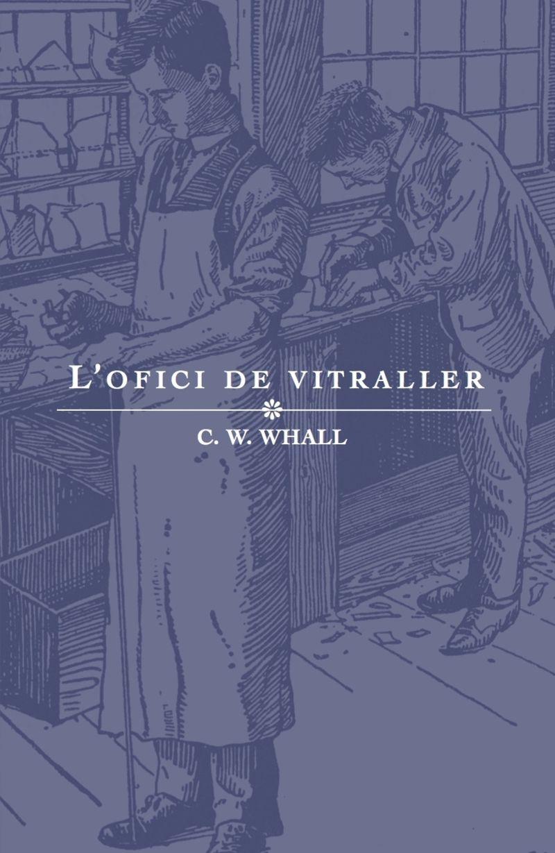 L'OFICI DE VITRALLER