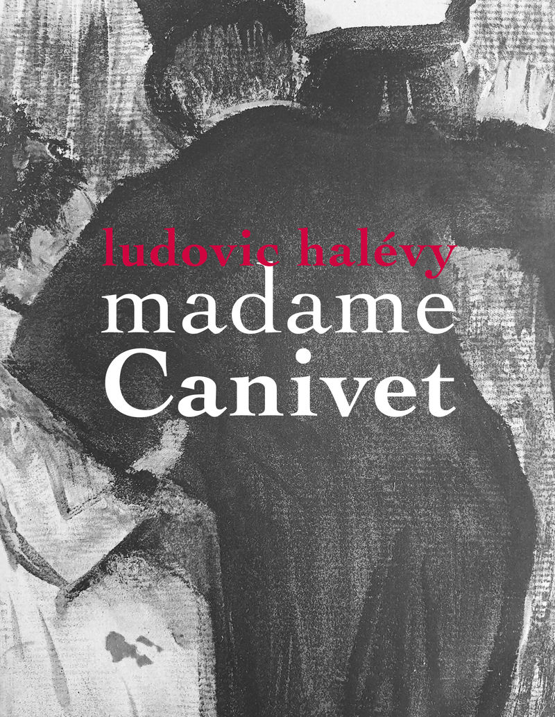 madame canivet - Ludovic Halevy