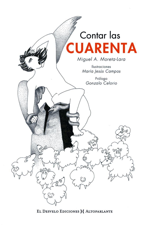 Contar Las Cuarenta - Miguel Angel Moreta Lara