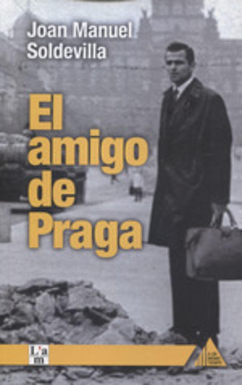 AMIGO DE PRAGA, EL
