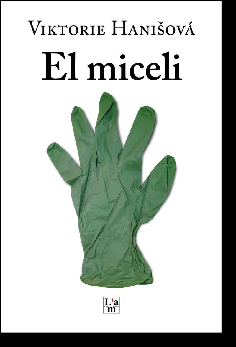 El miceli - Viktorie Hanisova / Angel Fernandez (il. )