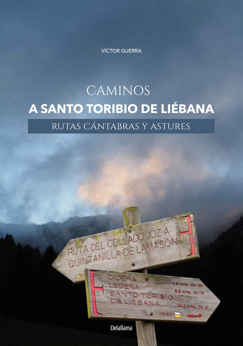 CAMINOS A SANTO TORIBIO DE LIEBANA - RUTAS CANTABRAS Y ASTURES