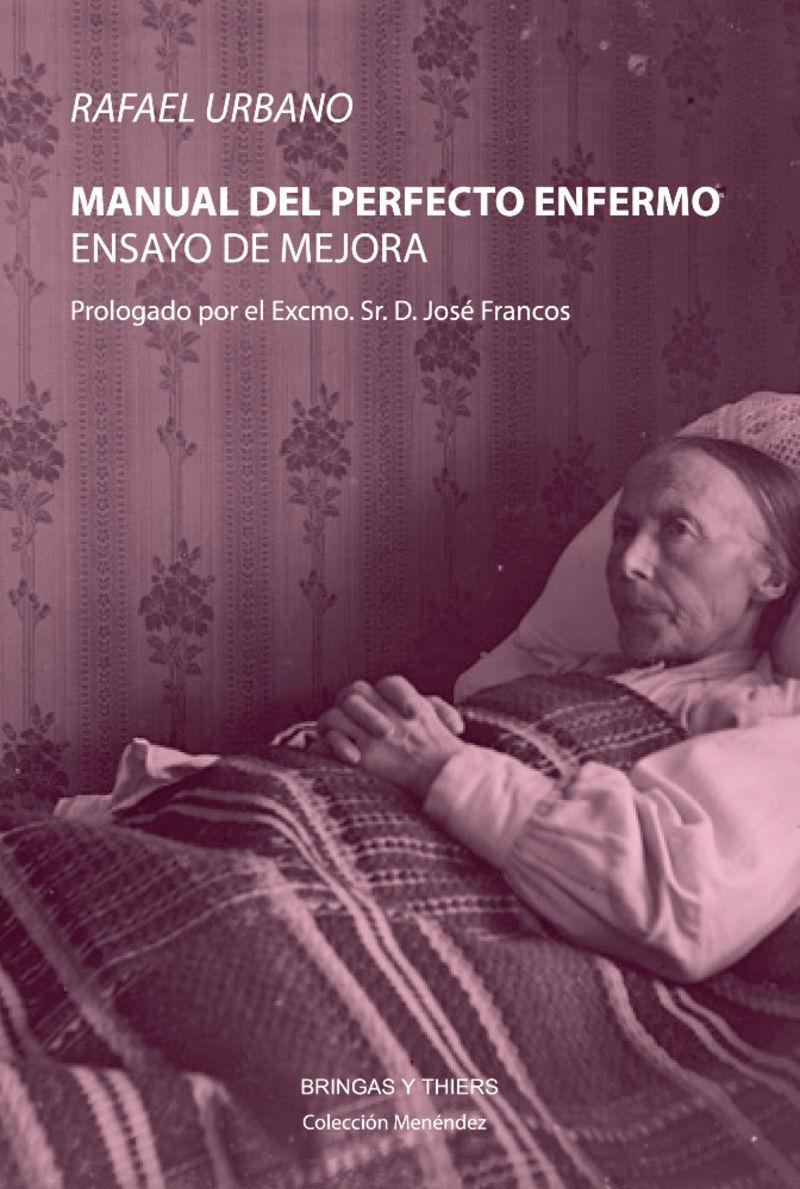 MANUAL DEL PERFECTO ENFERMO - ENSAYO DE MEJORA