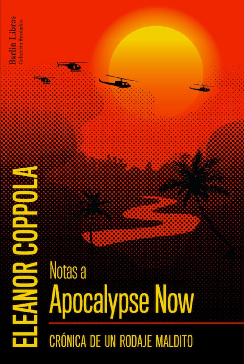 NOTAS A APOCALYSE NOW - CRONICA DE UN RODAJE MALDITO