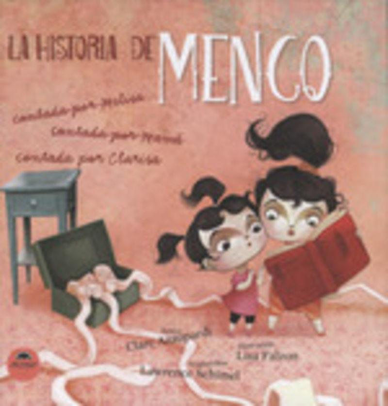 HISTORIA DE MENCO CONTADA POR CLARISA, LA