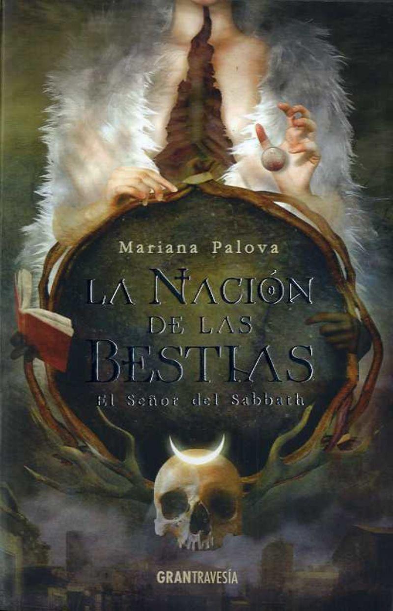 NACION DE LAS BESTIAS, LA 1 - EL SEÑOR DEL SABBATH