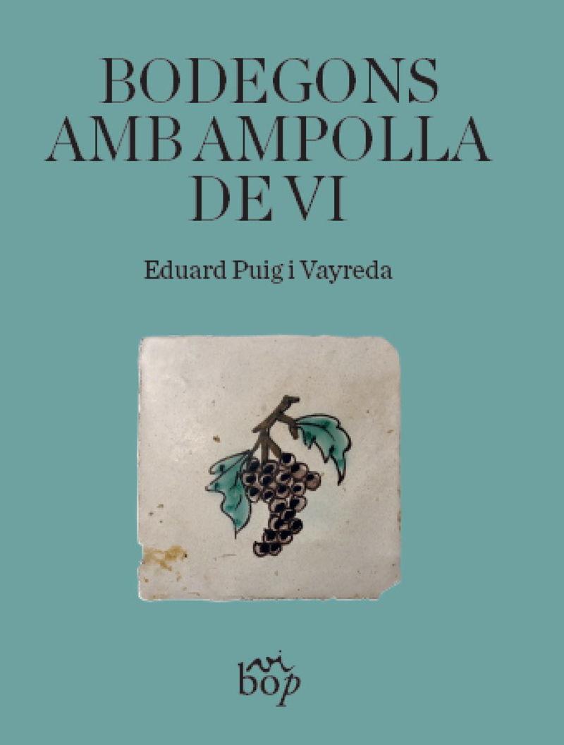 Bodegons Amb Ampolla De Vi - Eduard Puig I Vayreda
