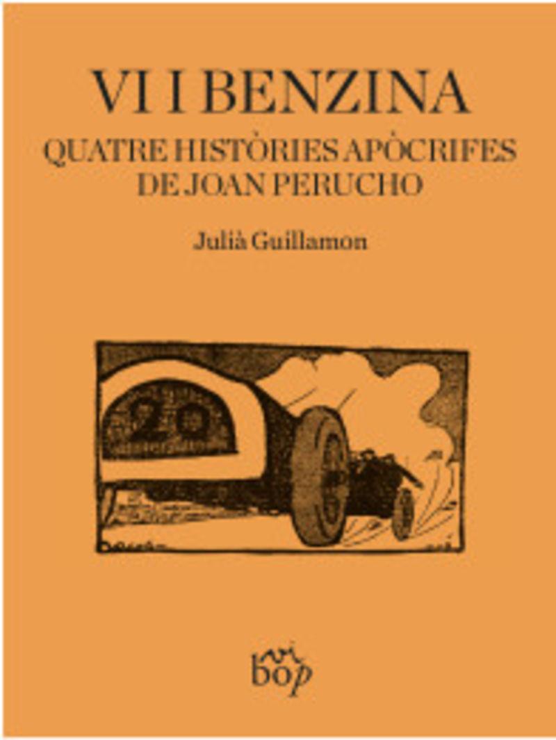 vi i benzina - quatre histories apocrifes de joan perucho - Julia Guillamon