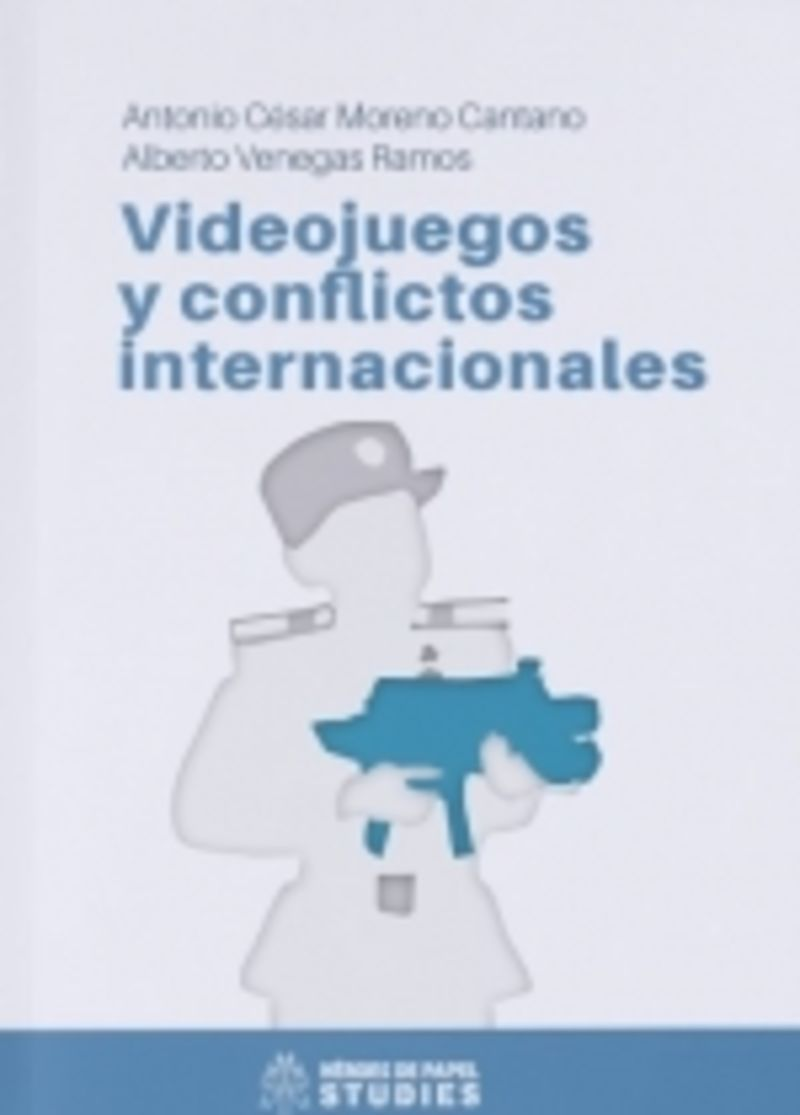VIDEO JUEGOS Y CONFLICTOS INTERNACIONALES