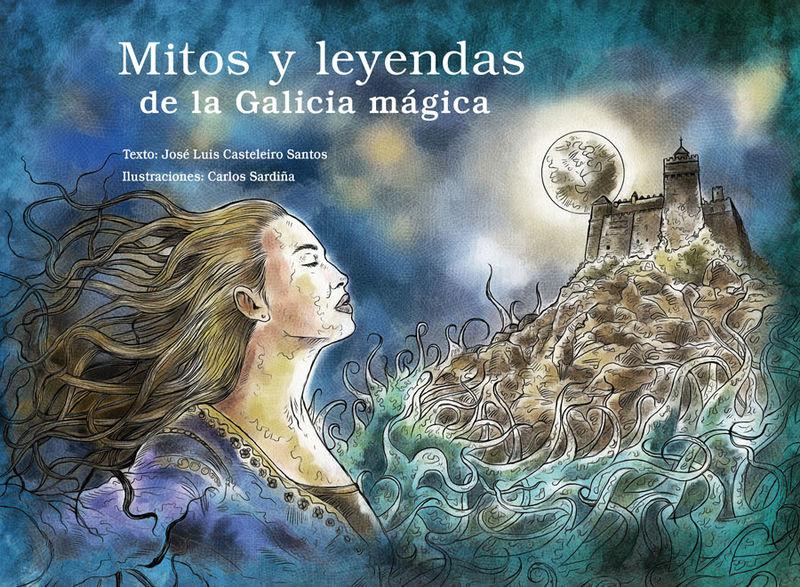 MITOS Y LEYENDAS DE LA GALICIA MAGICA